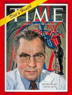 Ancel Keys on the cover of Time Magazine in 1961. He claimed that saturated fats in the diet clogged arteries and caused heart disease.
